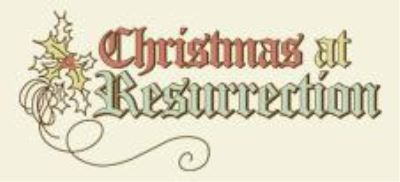 christmas-at-resurrection-resized