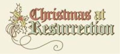 christmas-at-resurrection-resized